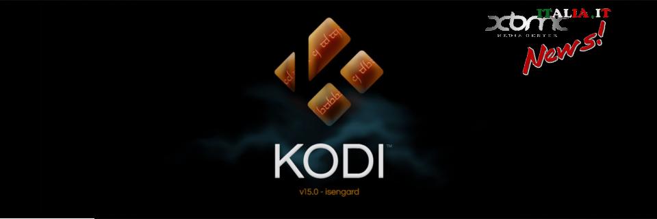 Nuovo Kodi 15, nome in codice Isengard … Una release per domarli.